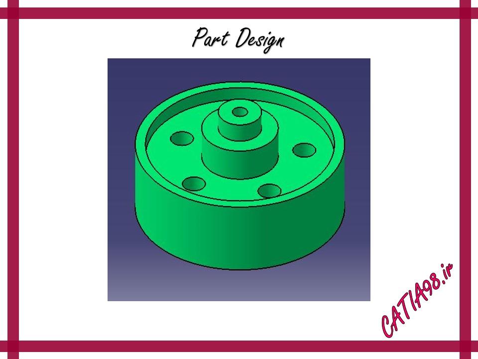 Part Design No.10 - مجموعه تمرین های محیط Part Design
