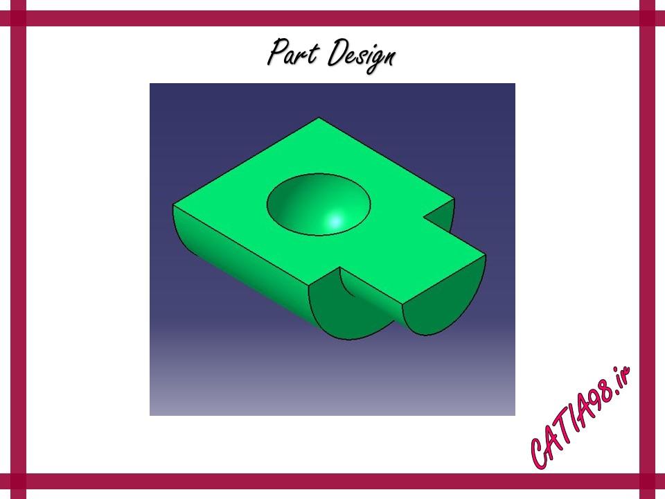 Part Design No.11 - مجموعه تمرین های محیط Part Design