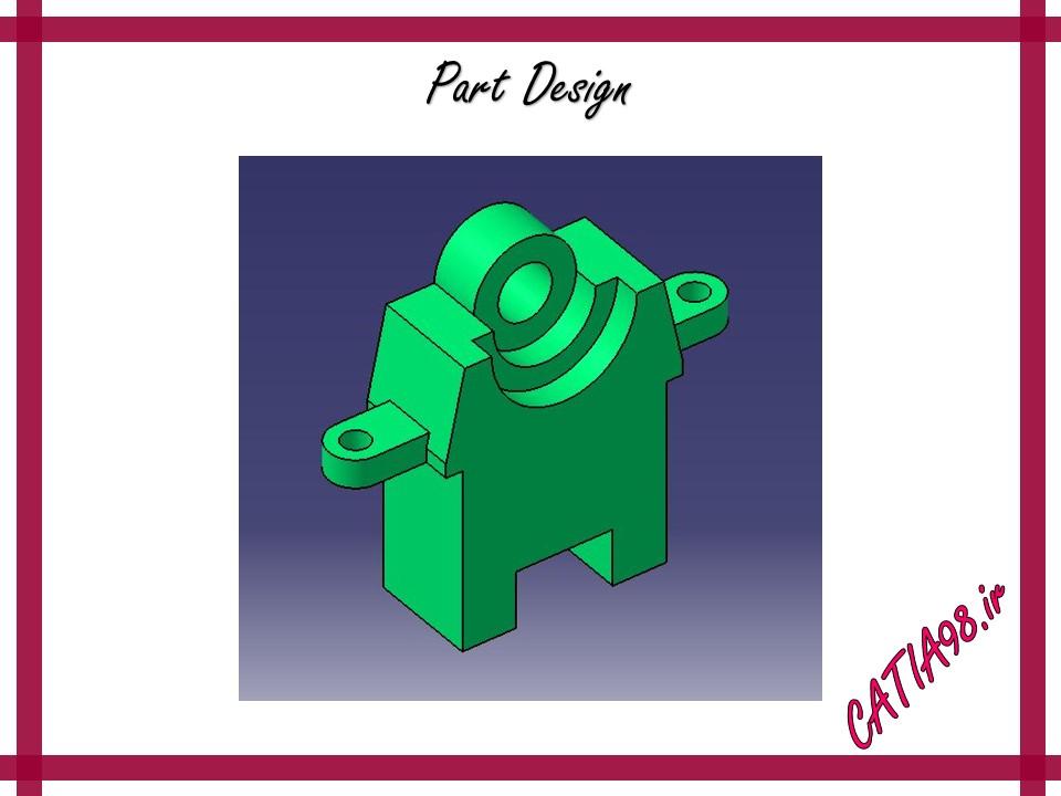 Part Design No.22 - مجموعه تمرین های محیط Part Design