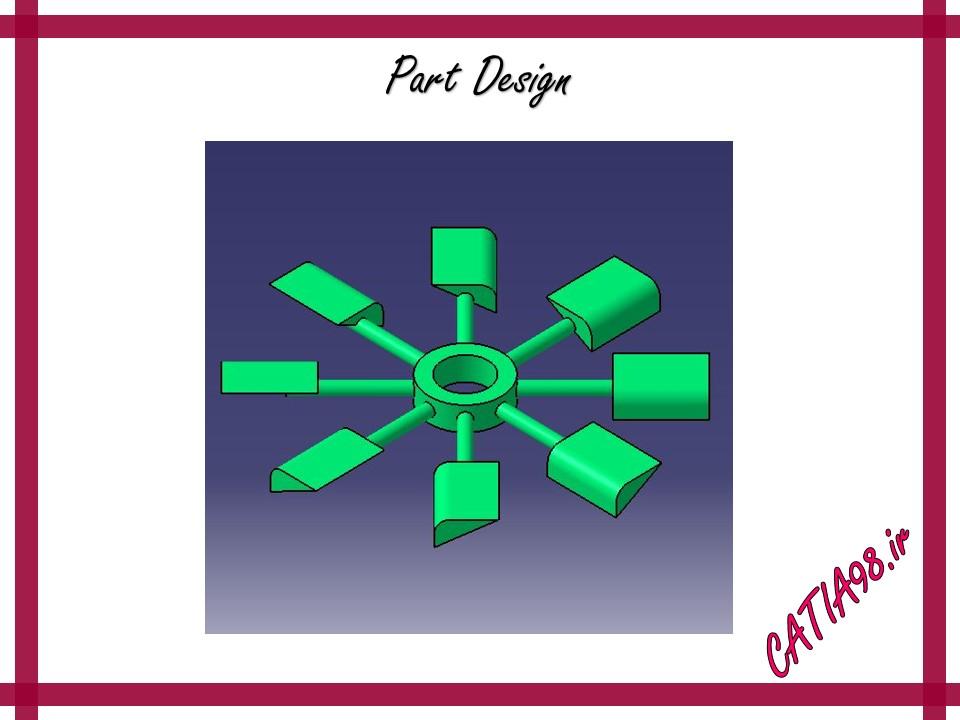 Part Design No.25 - مجموعه تمرین های محیط Part Design