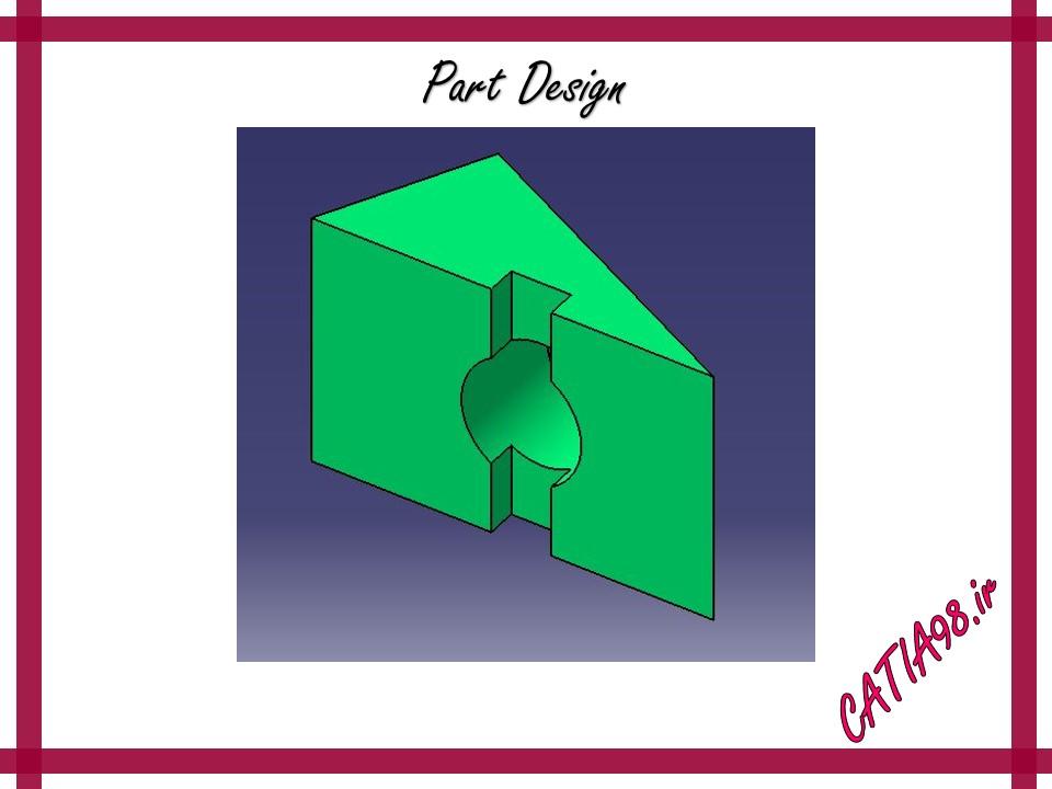 Part Design No.3 - مجموعه تمرین های محیط Part Design
