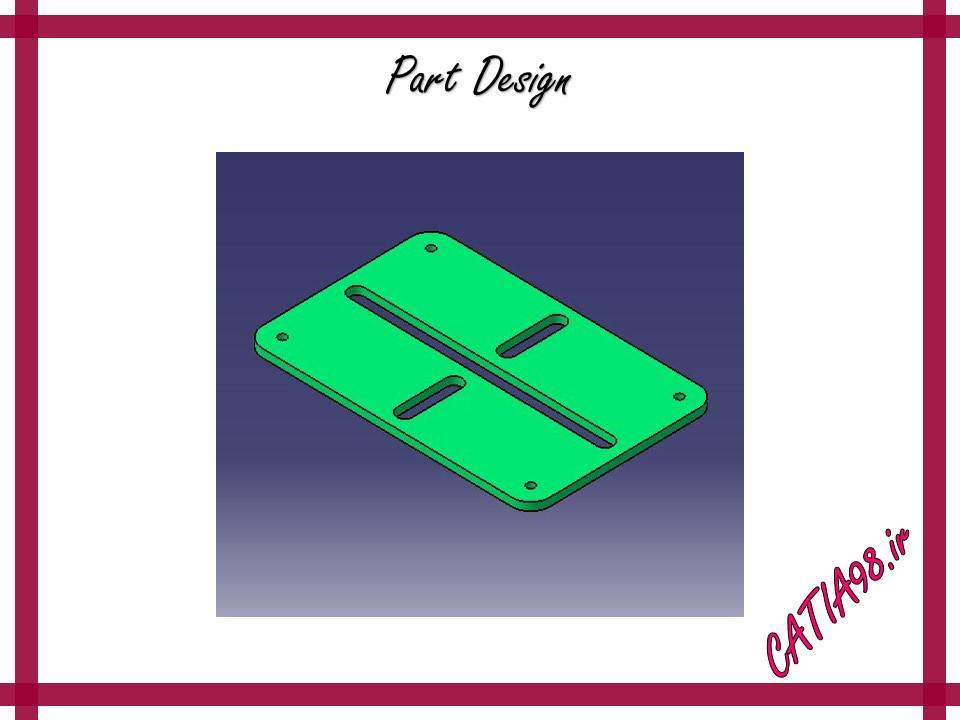 Part Design No.41 - مجموعه تمرین های محیط Part Design