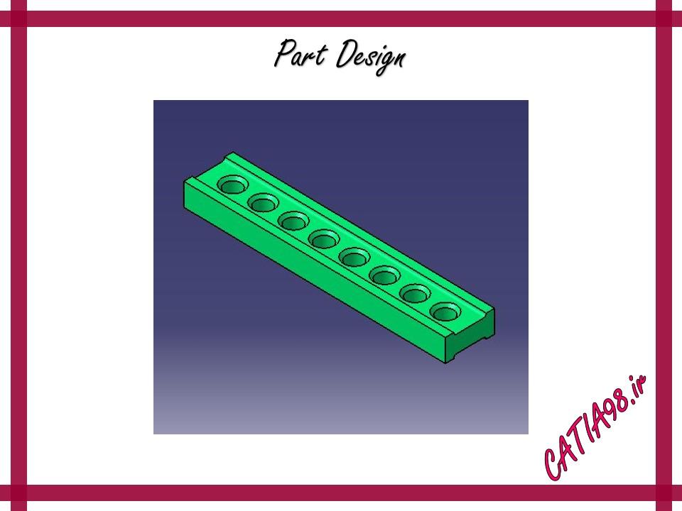 Part Design No.46 - مجموعه تمرین های محیط Part Design