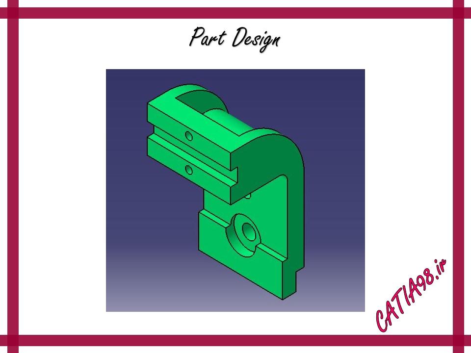Part Design No.54 - مجموعه تمرین های محیط Part Design
