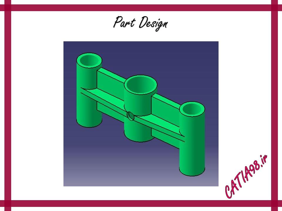 Part Design No.58 - مجموعه تمرین های محیط Part Design