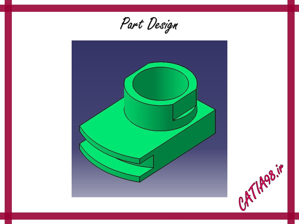 Part Design No.60 - مجموعه تمرین های محیط Part Design