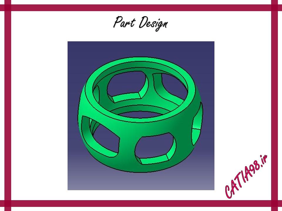 Part Design No.63 - مجموعه تمرین های محیط Part Design