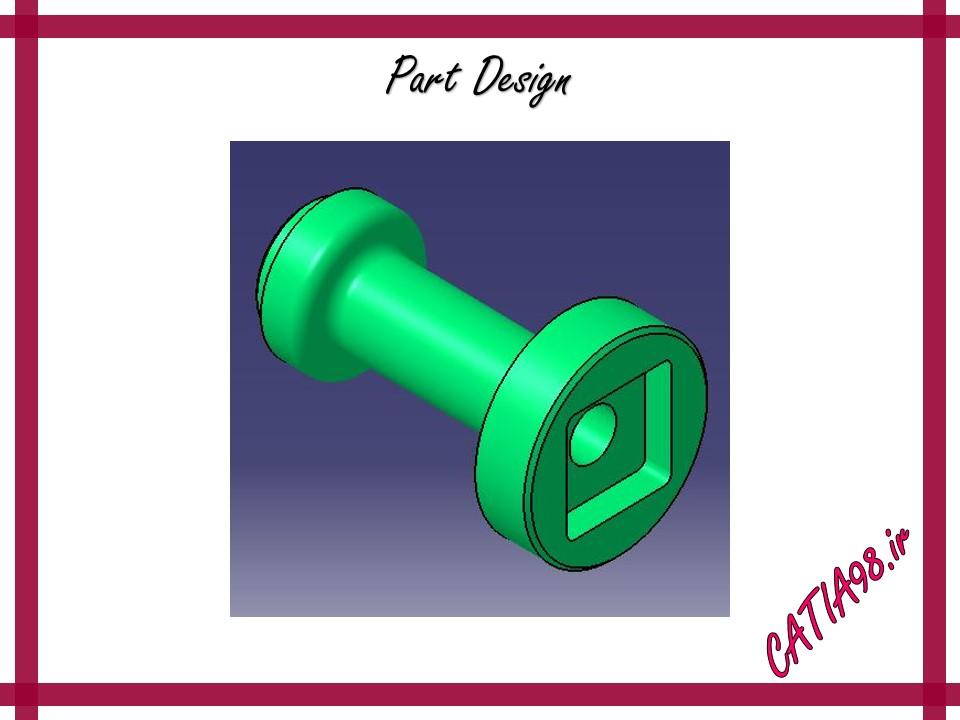 Part Design No.67 - مجموعه تمرین های محیط Part Design