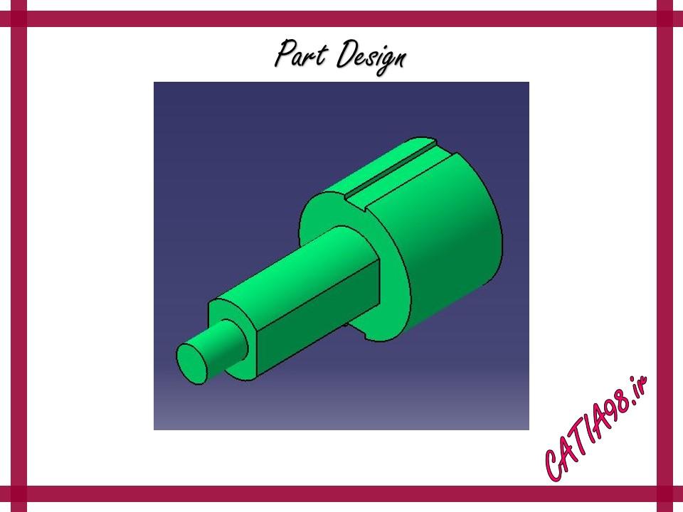 Part Design No.7 - مجموعه تمرین های محیط Part Design