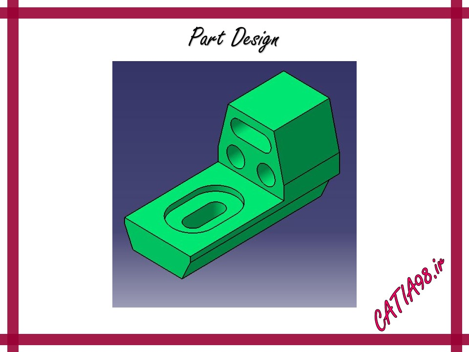 Part Design No.70 - مجموعه تمرین های محیط Part Design
