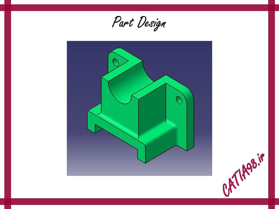 Part Design No.72 - مجموعه تمرین های محیط Part Design