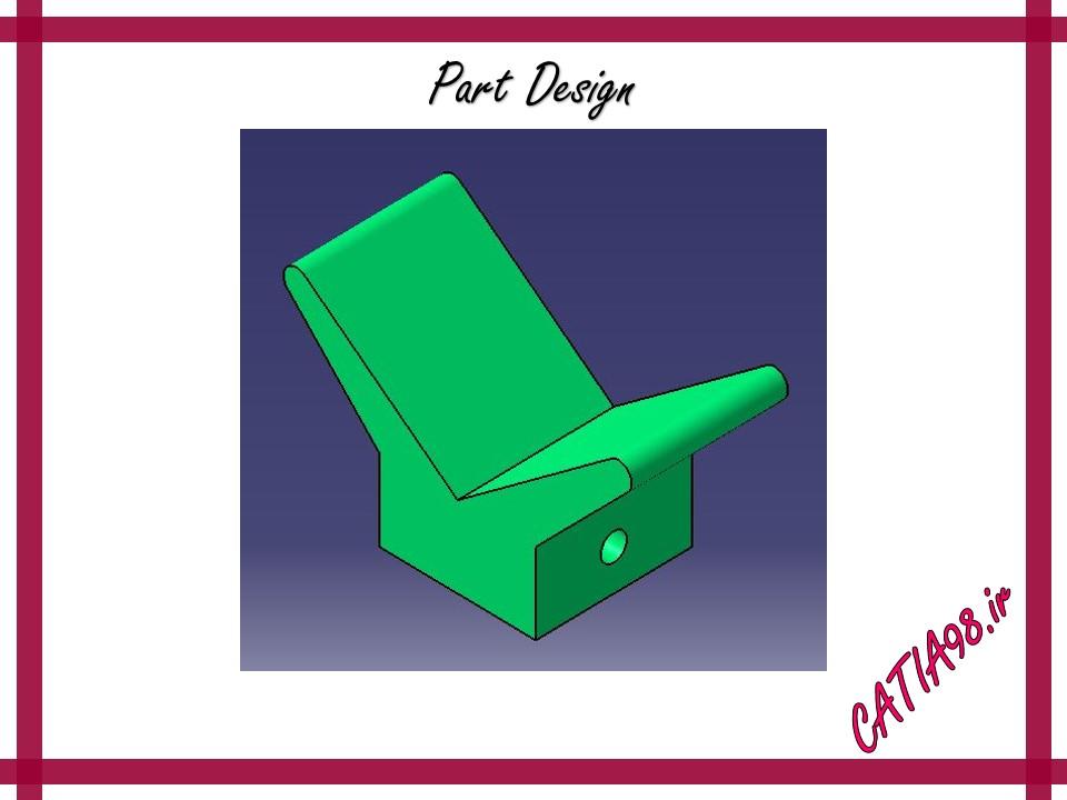 Part Design No.8 - مجموعه تمرین های محیط Part Design