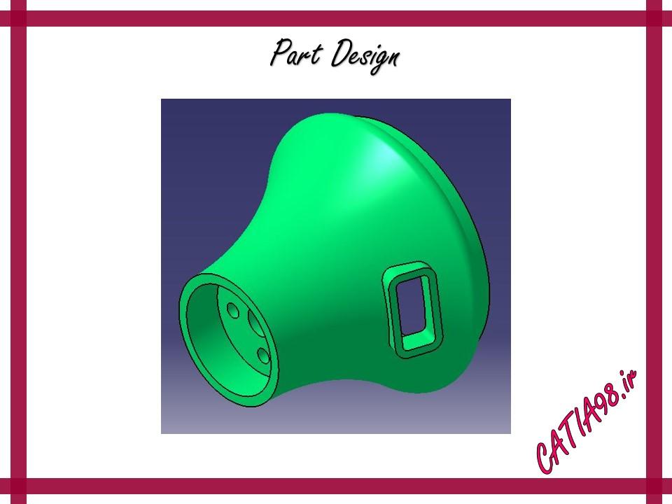 Part Design No.81 - مجموعه تمرین های محیط Part Design