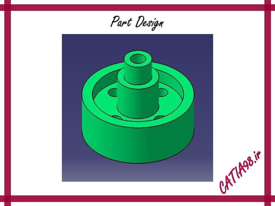 Part Design No.9 - مجموعه تمرین های محیط Part Design