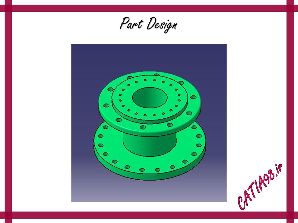 Part Design No.91 - مجموعه تمرین های محیط Part Design
