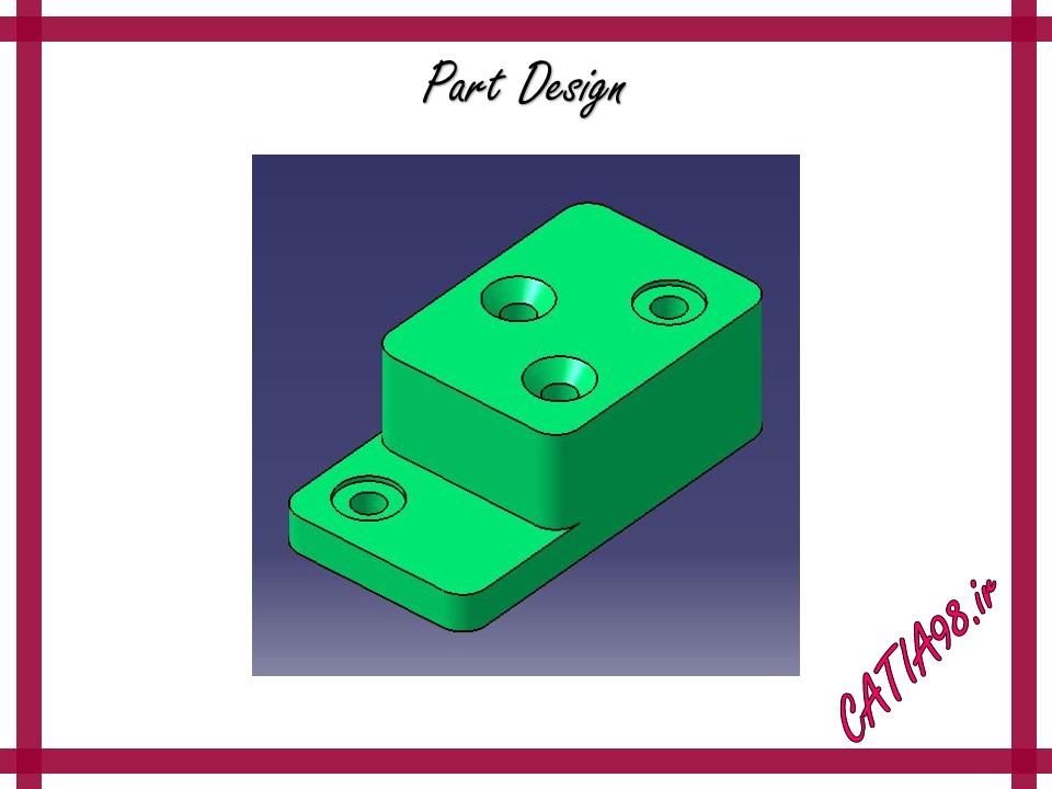 Part Design No.95 - مجموعه تمرین های محیط Part Design