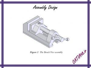 Assembly Design No.17 300x225 - تمرین شماره 17 - Assembly Design