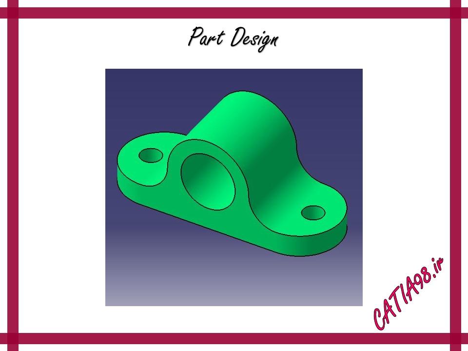 Part Design No.21 - مجموعه تمرین های محیط Part Design