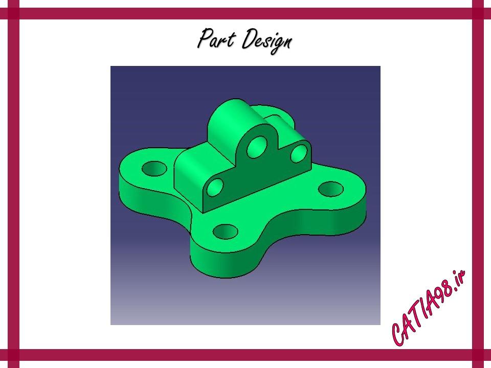 Part Design No.38 - مجموعه تمرین های محیط Part Design
