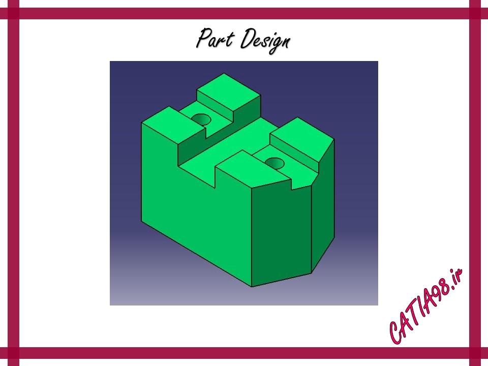 Part Design No.4 - مجموعه تمرین های محیط Part Design