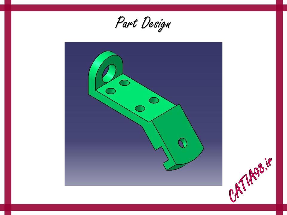Part Design No.40 - مجموعه تمرین های محیط Part Design