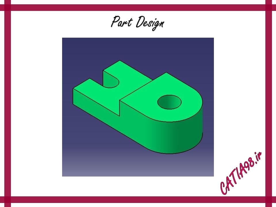 Part Design No.5 - مجموعه تمرین های محیط Part Design