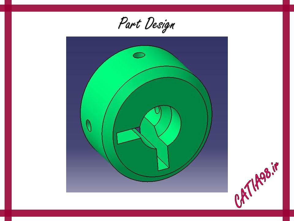 Part Design No.52 - مجموعه تمرین های محیط Part Design