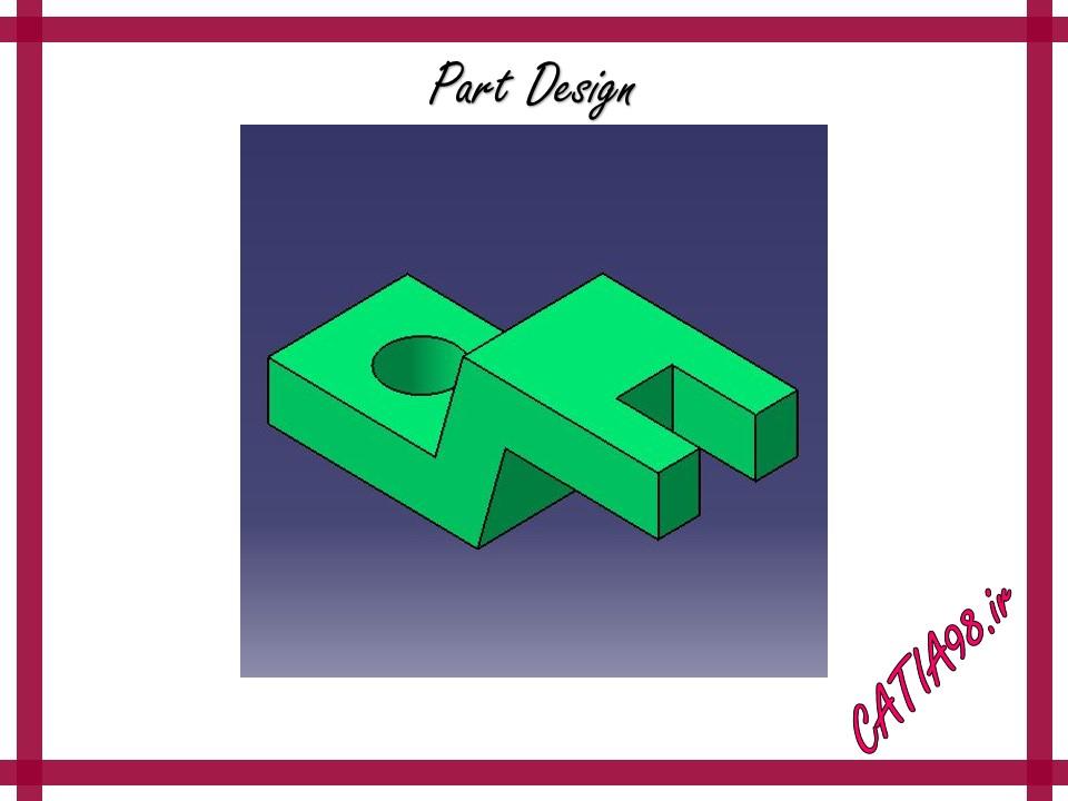 Part Design No.6 - مجموعه تمرین های محیط Part Design