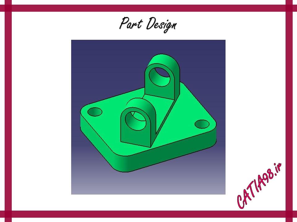 Part Design No.61 - مجموعه تمرین های محیط Part Design