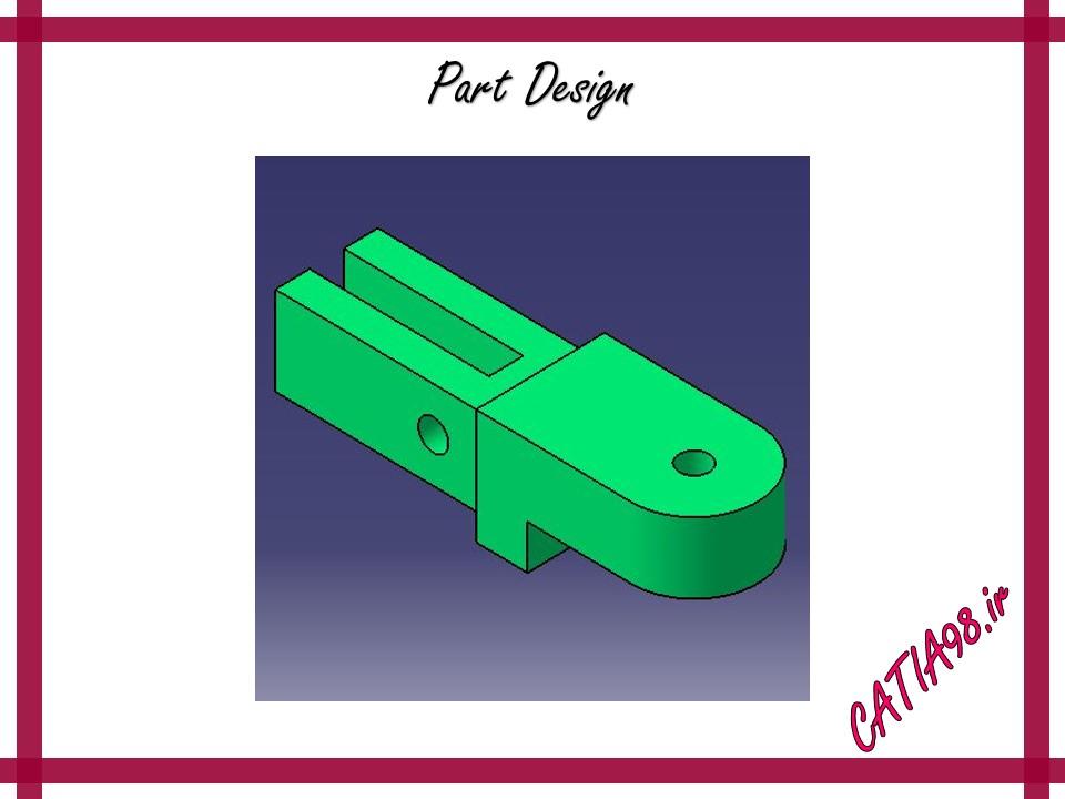 Part Design No.62 - مجموعه تمرین های محیط Part Design