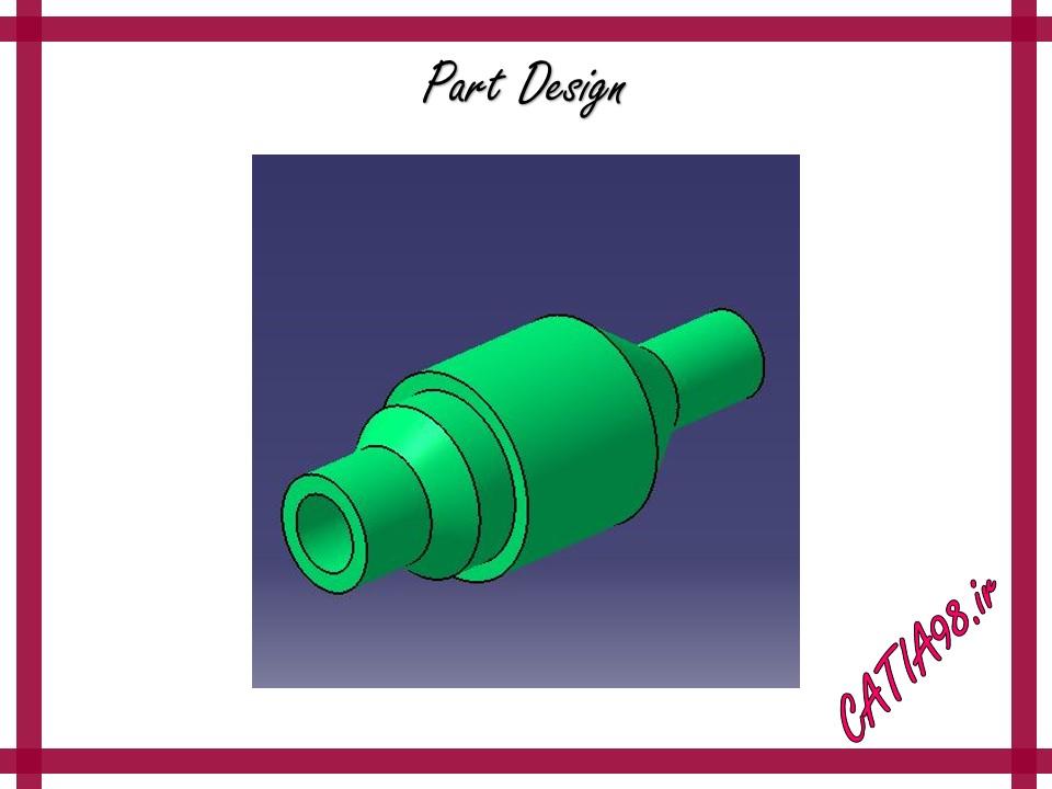 Part Design No.64 - مجموعه تمرین های محیط Part Design