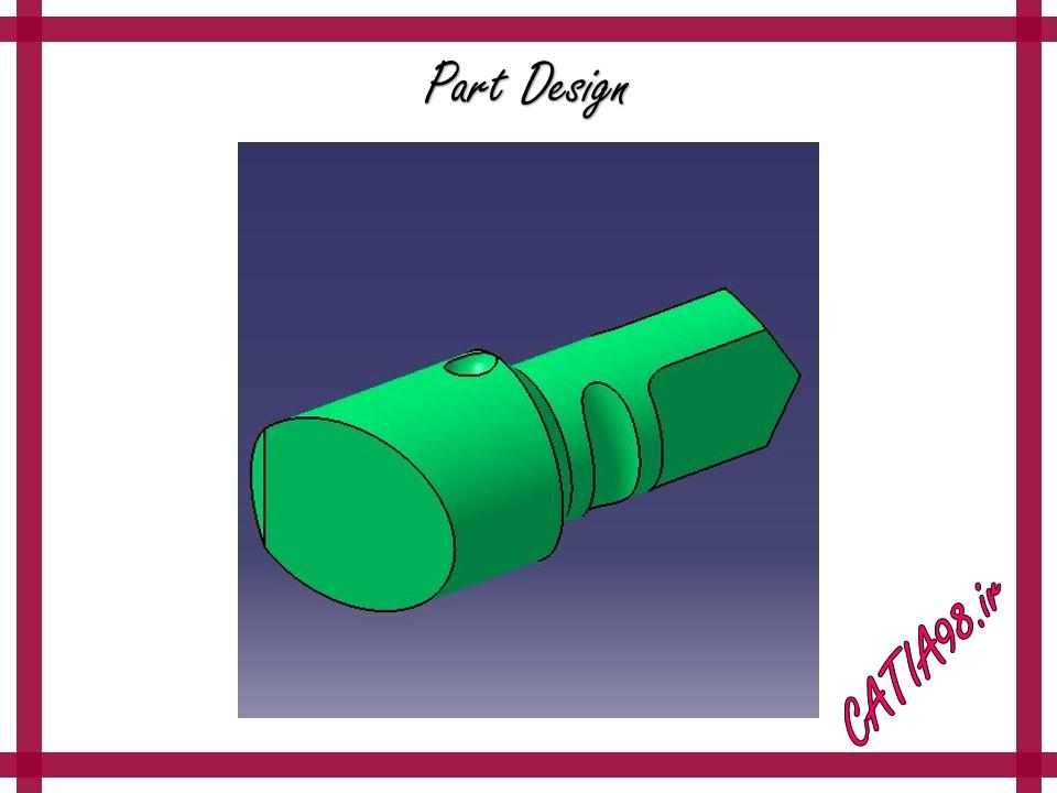 Part Design No.66 - مجموعه تمرین های محیط Part Design