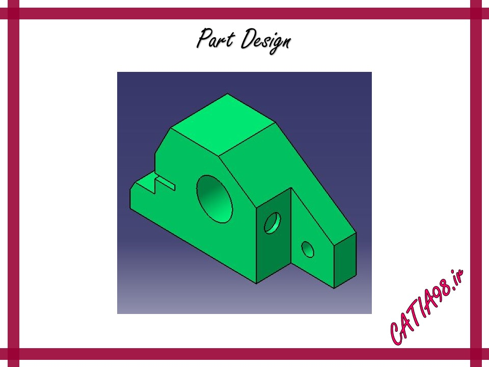 Part Design No.69 - مجموعه تمرین های محیط Part Design