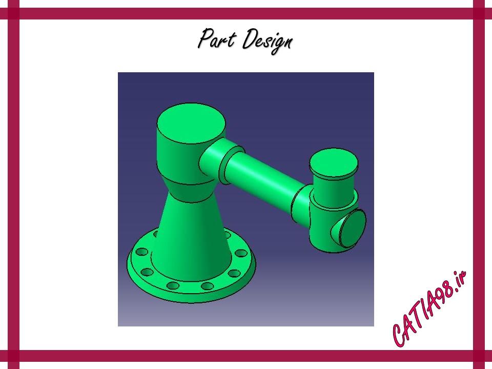 Part Design No.75 - مجموعه تمرین های محیط Part Design