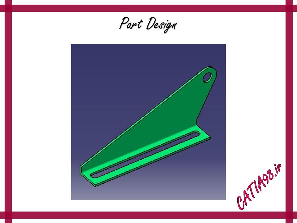 Part Design No.77 - مجموعه تمرین های محیط Part Design