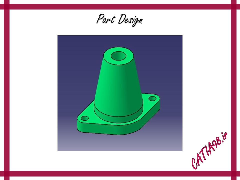 Part Design No.88 - مجموعه تمرین های محیط Part Design