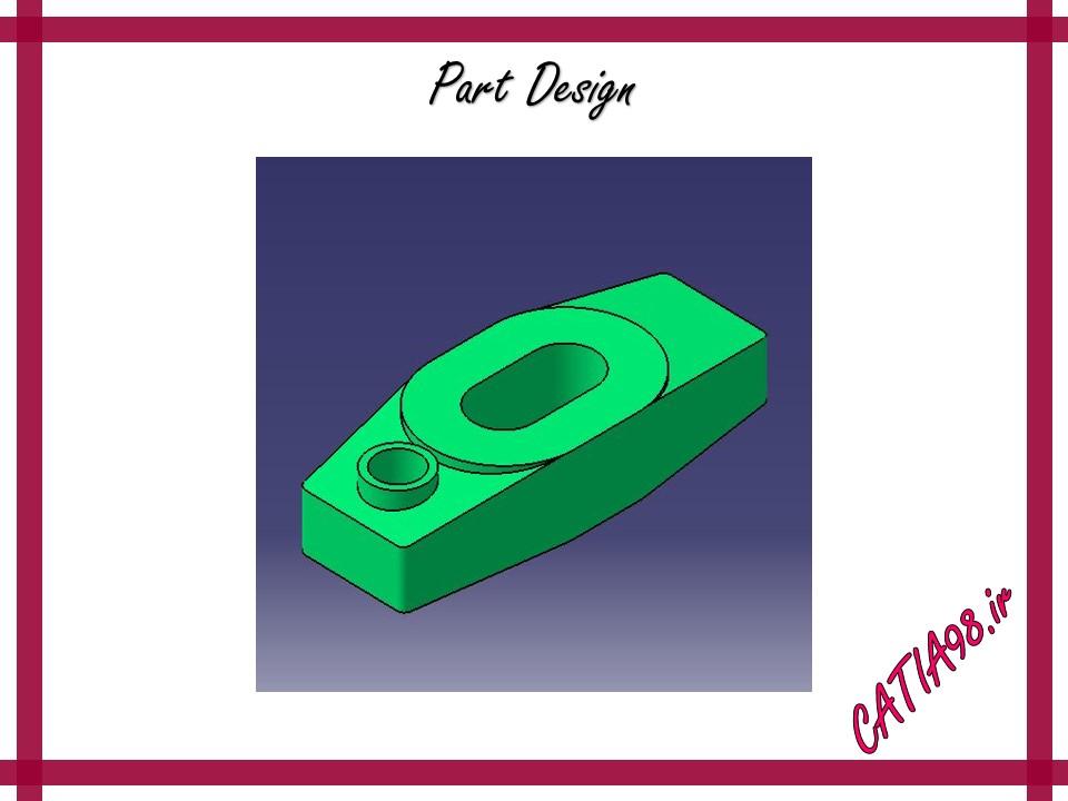 Part Design No.89 - مجموعه تمرین های محیط Part Design