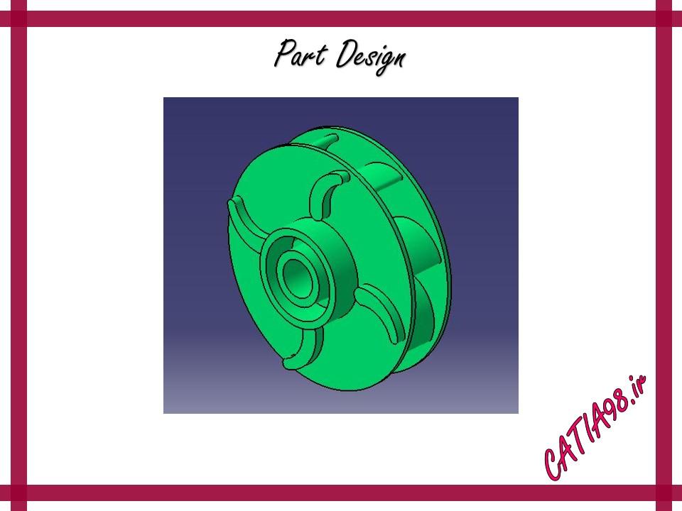 Part Design No.93 - مجموعه تمرین های محیط Part Design